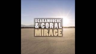 Scaramouche & Coral - Mirage