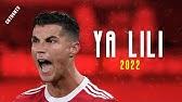 Cristiano Ronaldo Ya Lili 2021 Youtube