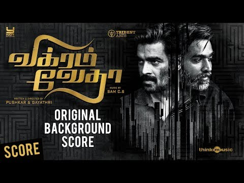 Vikram Vedha (Original Background Score) | R. Madhavan, Vijay Sethupathi, Shraddha Srinath | Sam C.S