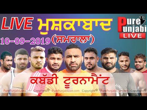 🔴[Live] MUSHKABAD(SAMRALA) LDH. KABADDI CUP 10 Sep 2019 Purepunjabi live