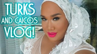 TURKS AND CAICOS TRAVEL VLOG | PatrickStarrr