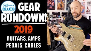 Rig & Gear Rundown 2019 - Guitars, Amplifiers, Pedals and more