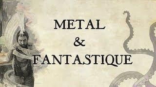 METAL CRYPT | Le Fantastique