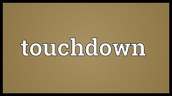 Touchdown Meaning
