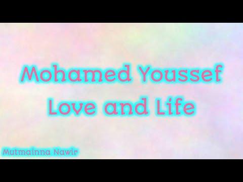 Mohamed Youssef - Love And Life Lyrics   محمد يوسف - حب وحياة