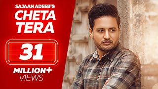 SAJJAN ADEEB - Cheta Tera (Official Video) | Latest Punjabi Songs 2018 - Lokdhun
