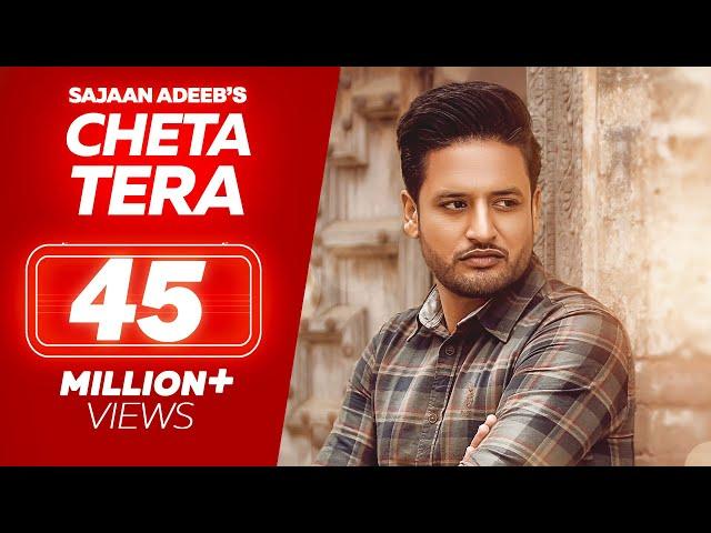 SAJJAN ADEEB - Cheta Tera ( Full Song )  || New Punjabi Songs 2018 || Lokdhun