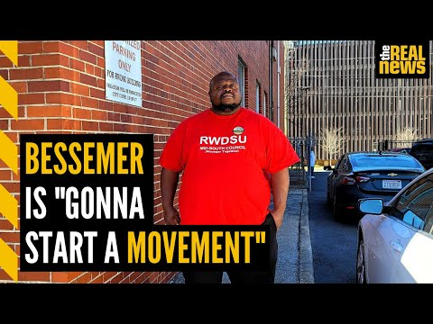"""Workers in Bessemer are """"gonna start a movement"""""""