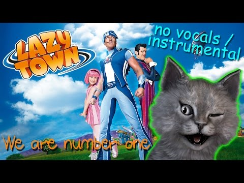 We are Number One (instrumental with lyrics) | Lazytown