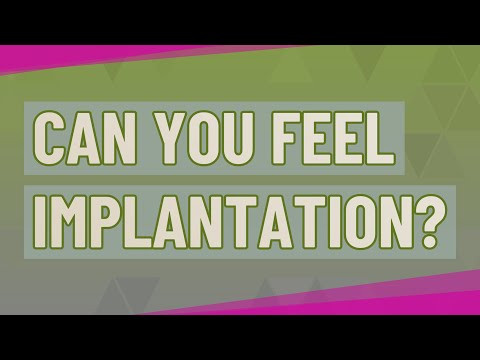 Can you feel implantation?