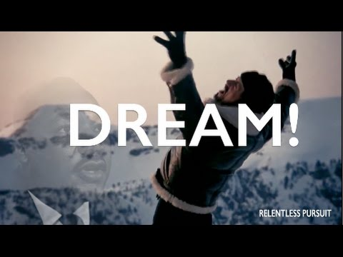 DREAM! ft. Martin Luther King Jr. (MOTIVATIONAL VIDEO)