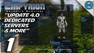 "Empyrion Galactic Survival -Ep. 1- ""Update 4.0 Dedicated Servers"" -Gameplay / Let"