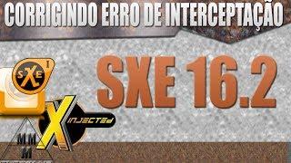 Como arrumar erro de interceptação ( SXE 16.2)