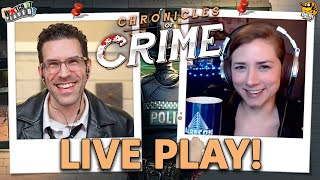 Chronicles of Crime - LIVE PLAY w/ Rodney & Paula