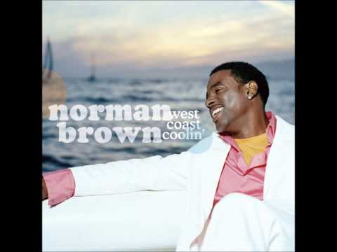 Norman Brown  West Coast Coolin