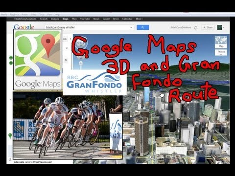 Amazing Google Maps 3D Animation + Gran Fondo Visual Route