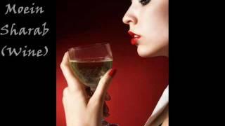 Moein - Sharab (Wine) with lyrics and english translation