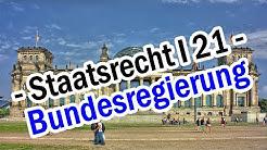 Staatsrecht I 21 - Die Bundesregierung