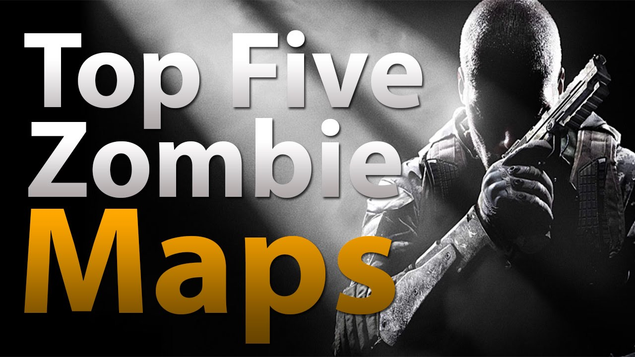 TOP 5 Maps in \'Call of Duty Zombies\' - Black Ops 2 Zombies, Black Ops &  World at War