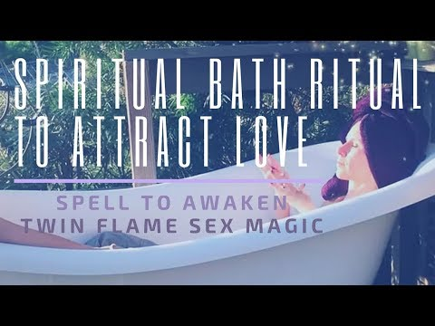 Twin Flame Bath Ritual to Attract Love | Spell to Awaken Soulmate Sex Magic | Dr. Amanda Noelle