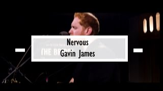 Gavin James - Nervous (Mark McCabe Remix) (Español)