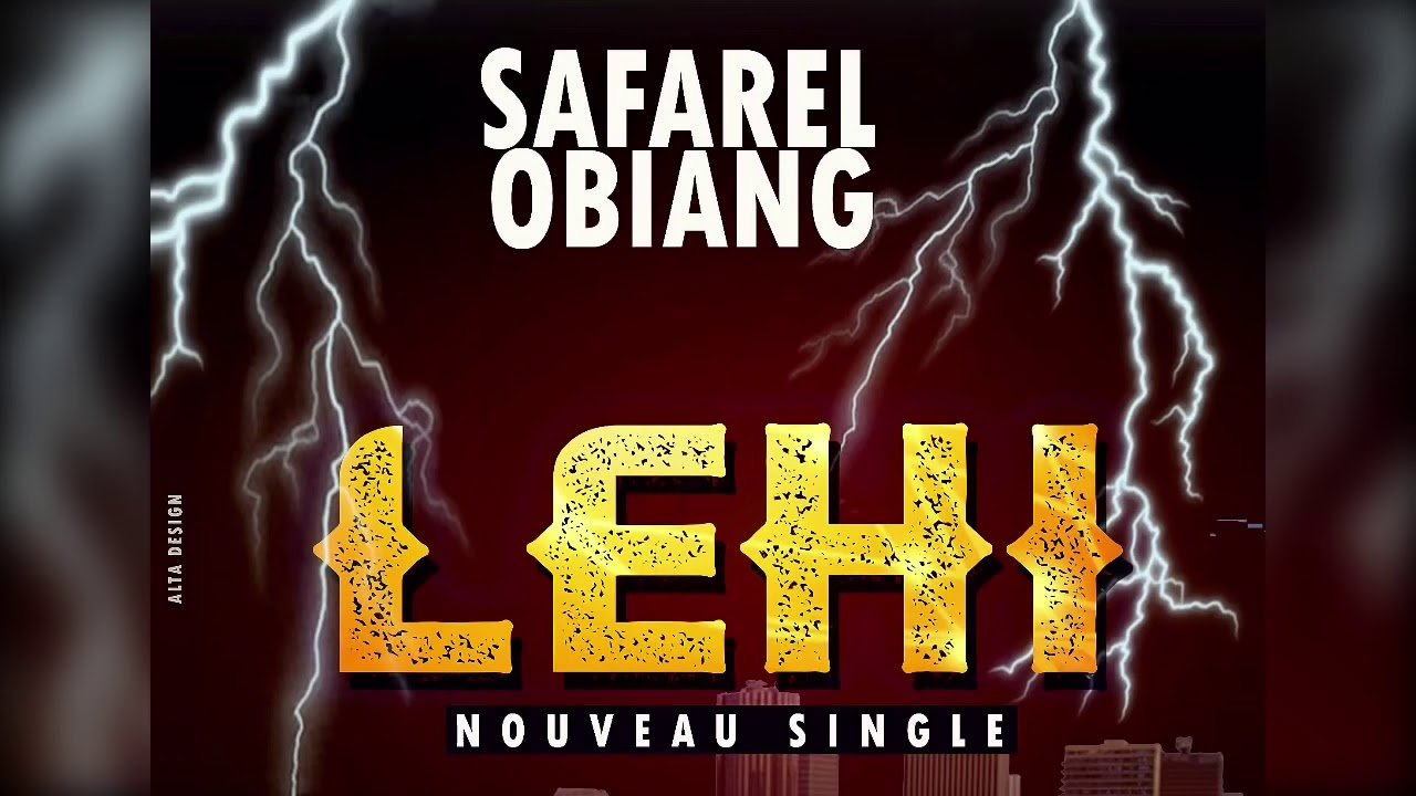 music safarel obiang lehi