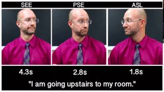 see vs pse vs asl i am going upstairs to my room