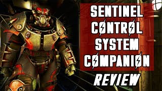 Sentinel Control System Companion: Fallout 4 Creation Review.