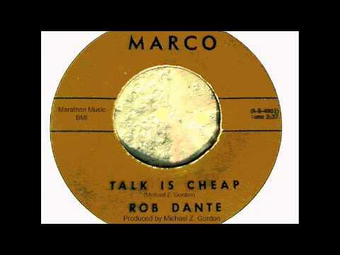 Rob Dante - Live - Talk Is Cheap - Michael Z. Gordon