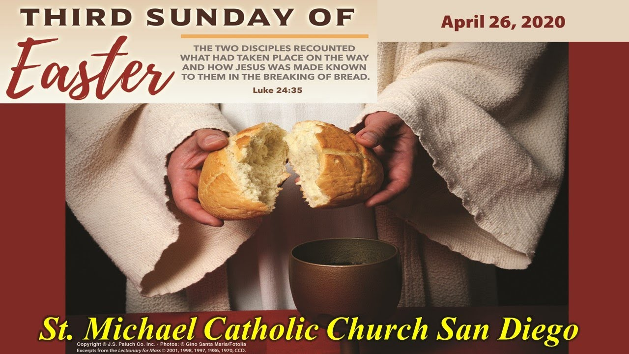 3rd SUNDAY OF EASTER MASS