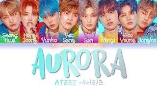 Download lagu ATEEZ (에이티즈) ~ 'Aurora (Color Coded Eng/Rom/Han/가사)