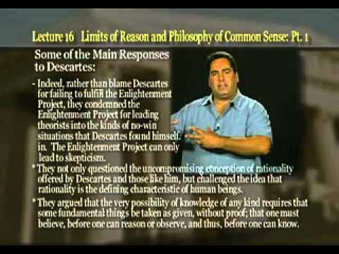 Introduction to Philosophy: Lecture 16 - The Limits of Reason and the Philosophy of Common Sense
