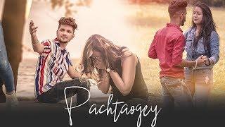 Pachtaoge | arijit singh, Jaani, B Praak, Arvindr | 💔( Motivational Love Story😎) last chance films