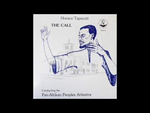 Horace Tapscott Conducting The Pan-Afrikan Peoples Arkestra ‎- The Call (1978) FULL ALBUM