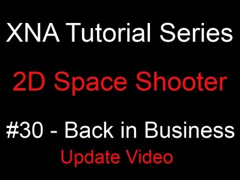 Programming a 2D Space Shooter Tutorial #30 - XNA - Back in Business! thumbnail