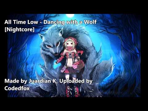 All Time Low - Dancing with a Wolf [Nightcore] [Future Hearts]
