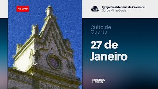 IPC AO VIVO - Culto de Quarta-Feira (27/01/2021)