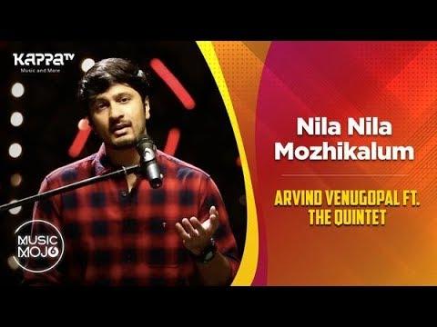 Nila Nila/Mozhikalum - Arvind Venugopal ft. The Quintet - Music Mojo Season 6 - Kappa TV