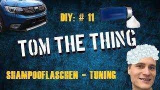 Dacia Sandero Stepway II Tutorial #11 Shampooflaschen Tuning