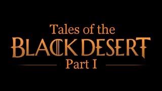 Tales of the black desert part 1 - (Black desert online lore stories)