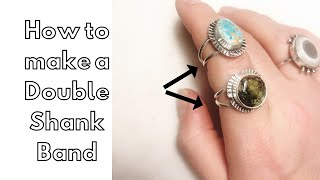 How to Make a Sterling Silver Double Ring Shank