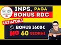 🔴 ultim'ora INPS PAGA INTEGRAZIONE BONUS RDC + BONUS 1600€ COSA BLOCCA DAVV