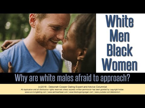 Interracial Dating White Men Black Women: Why Don't More White Guys Approach?