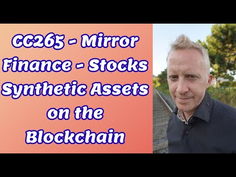 CC265 - Mirror Finance - Stocks Synthetic Assets on the Blockchain