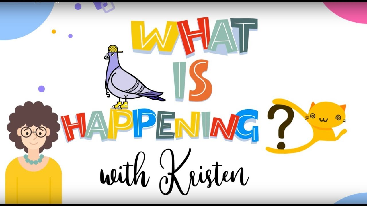 Download What is Happening? Episode 1 with Kristen