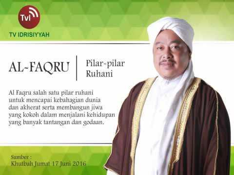 Mutiara Hikmah : al-Faqru - Syekh Akbar Muhammad Fathurahman M.Ag.