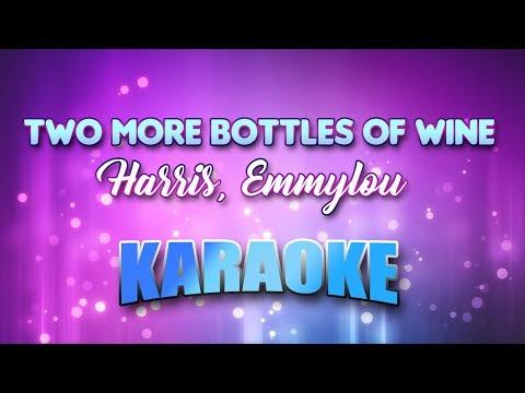 Harris, Emmylou - Two More Bottles Of Wine (Karaoke & Lyrics)