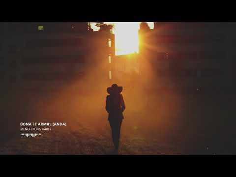 Anda - Menghitung Hari 2 (Cover By Bona Ventura Feat. Akmal Nuruz)