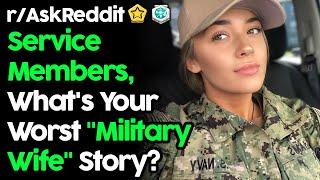 "Cover images Soldiers Reveal Worst ""Military Wife"" Stories (r/AskReddit Top Posts | Reddit Stories)"