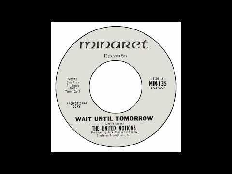 United Notions - Wait Until Tomorrow